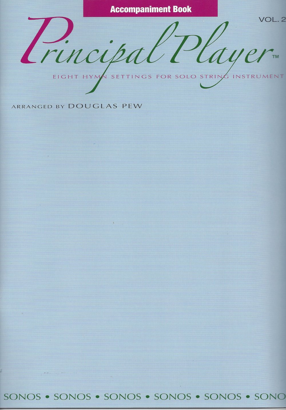 Principal Player, Vols. 1 & 2, for Solo String Instrument and Piano