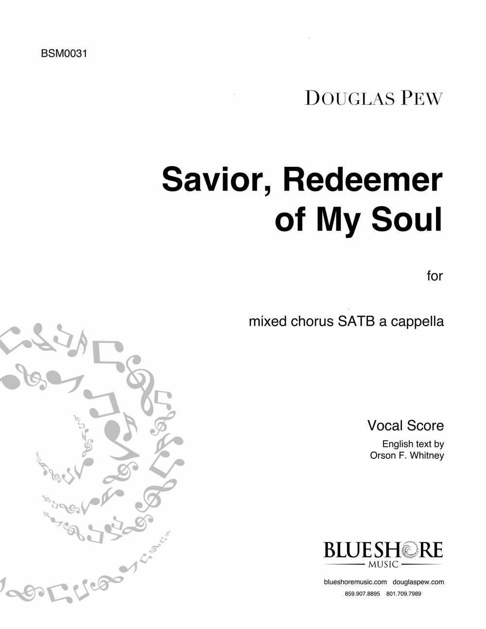 Savior, Redeemer of My Soul, for SATB a cappella