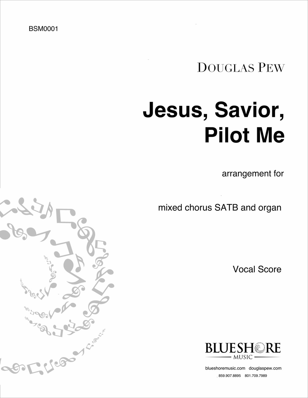 Jesus, Savior, Pilot Me, for SATB and Organ
