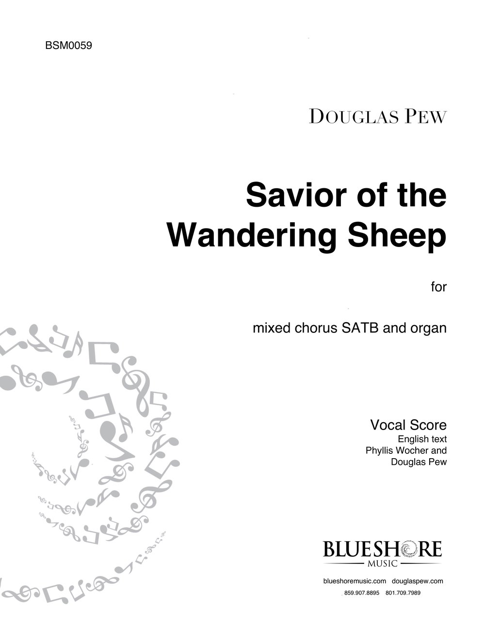 Savior of the Wandering Sheep An original Hymn for SATB and organ. Text by Phyllis Wocher.