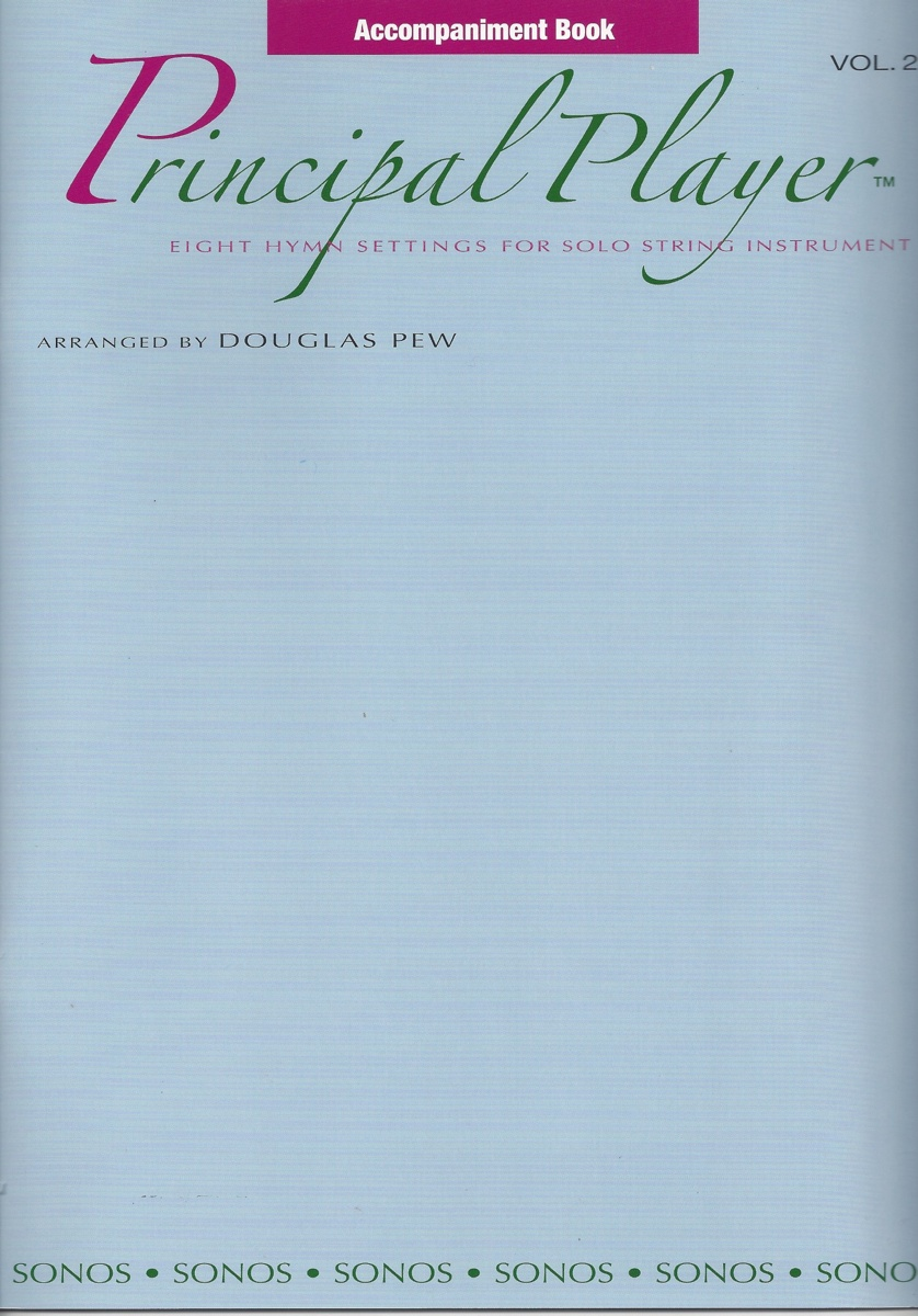 Principal Player, Vol. 2, arrangements for Solo String Instrument and Piano