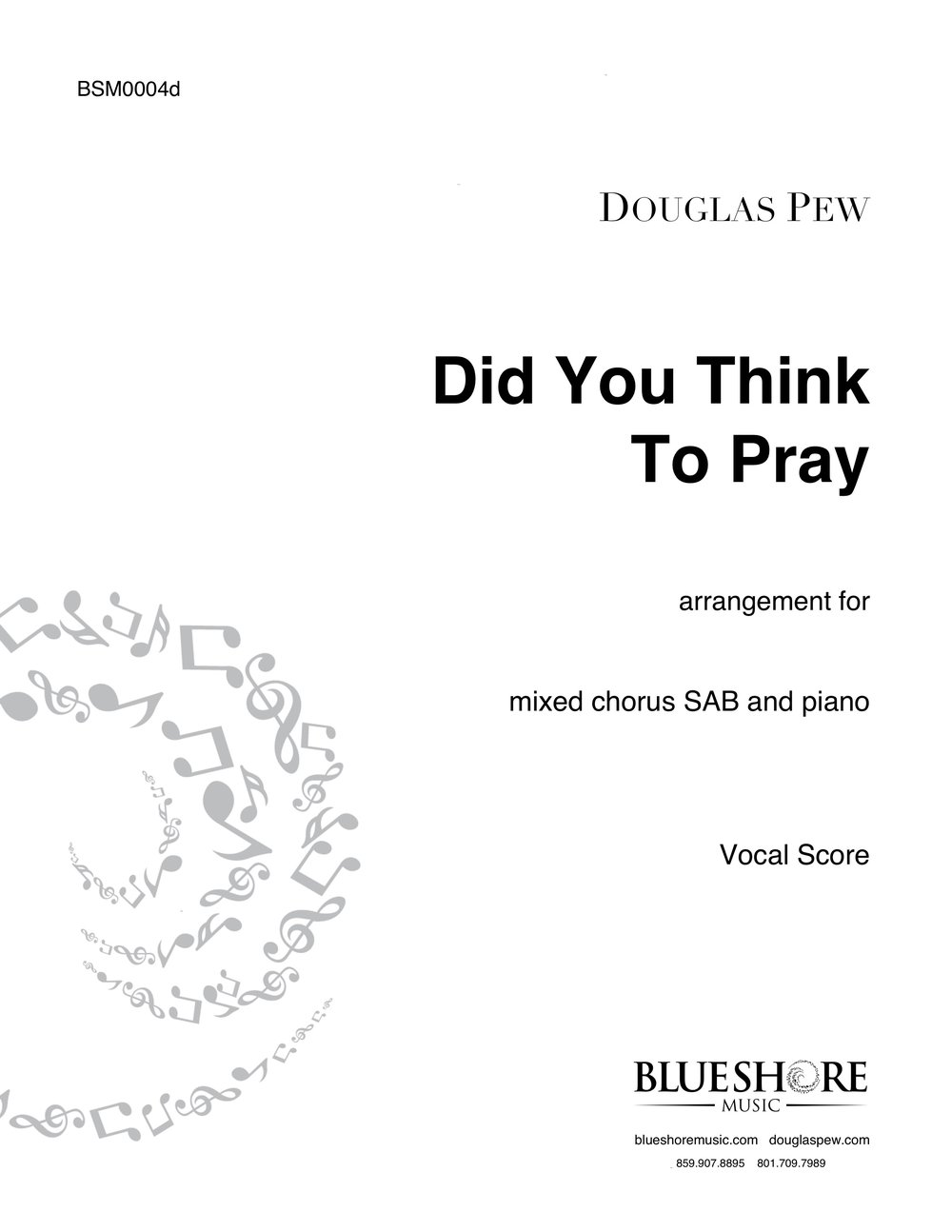 Did You Think To Pray, for SAB and Piano