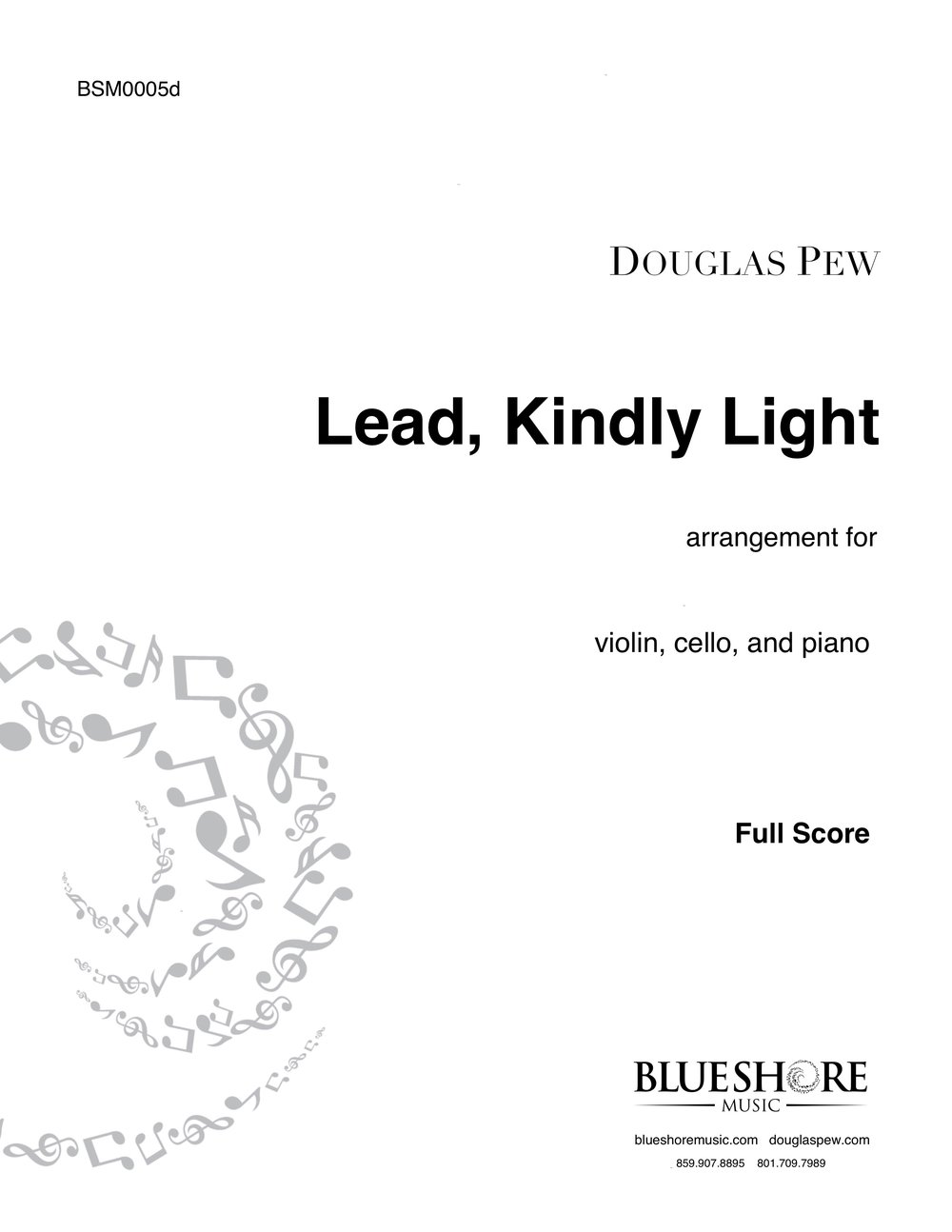 Lead Kindly, Light ,  for Violin, Cello and Piano