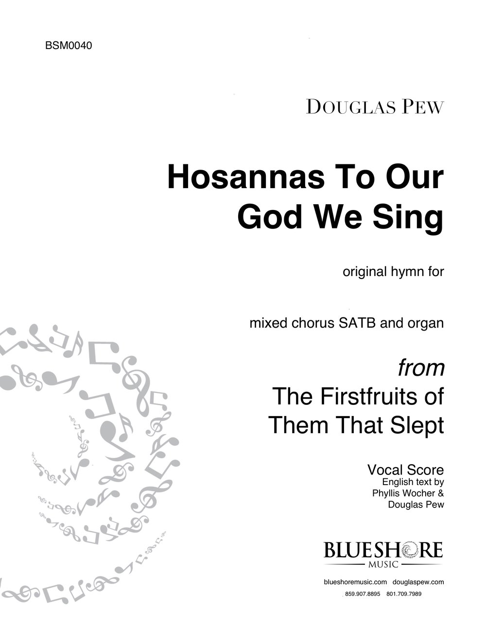 Hosannas To Our God We Sing , Original Hymn for SATB, Trumpet, and Organ