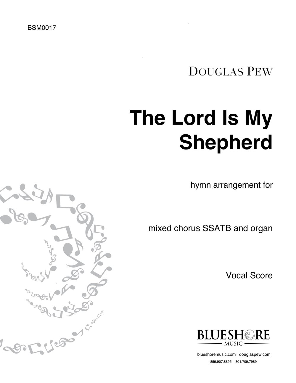 The Lord Is My Shepherd, Hymn Arrangement for SSATB and Organ