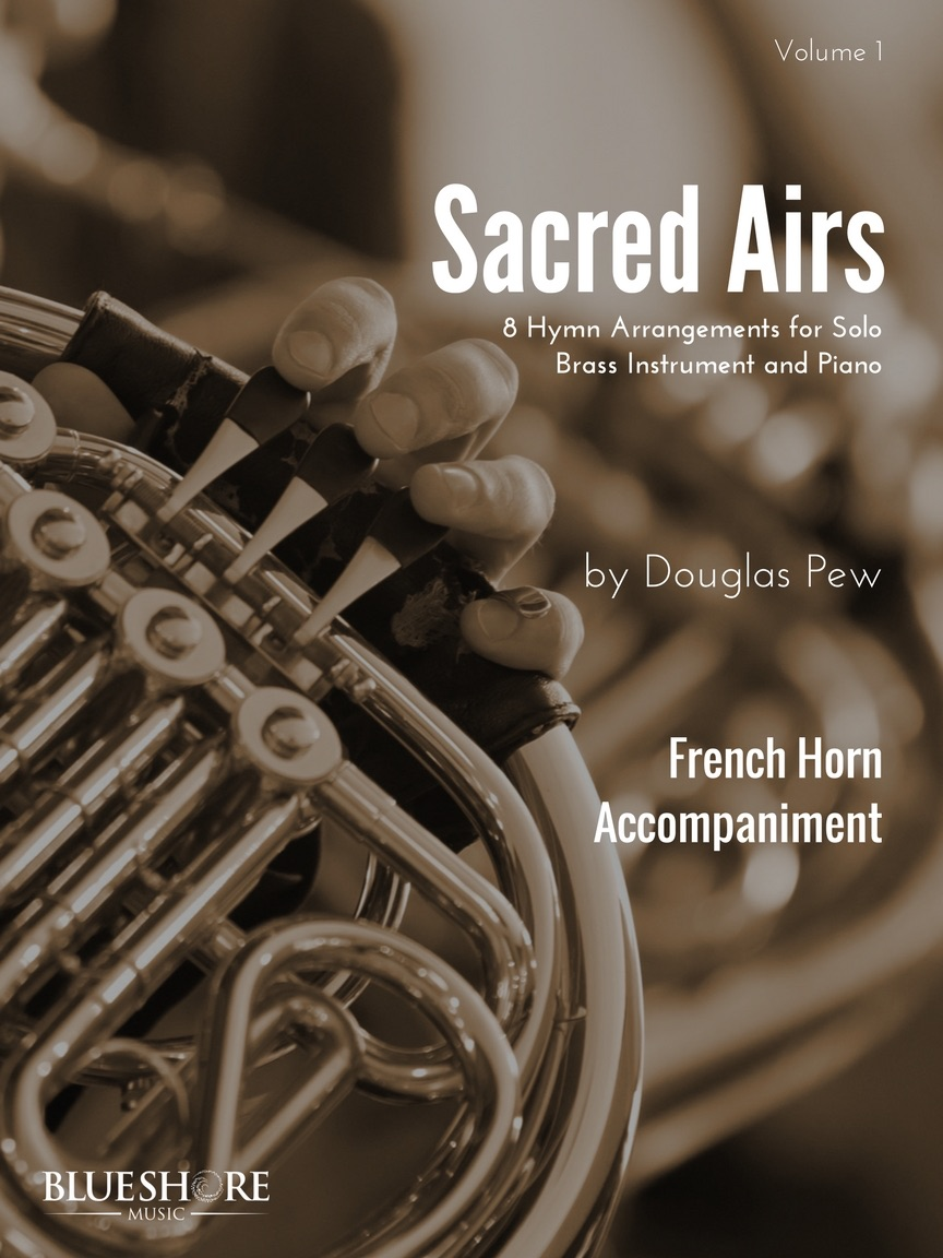 Sacred Airs   - Horn and Piano