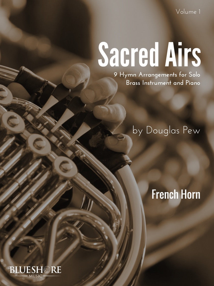 Sacred Airs, Vol. 1    Solo Brass Instrument and Piano