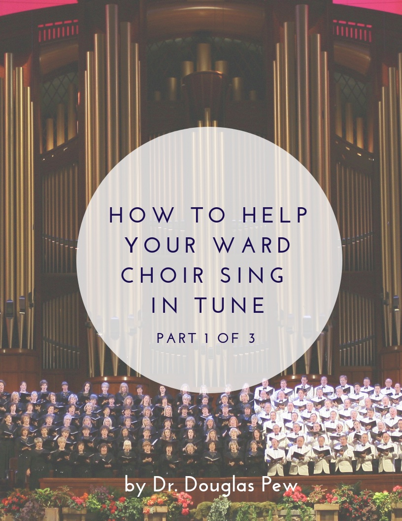 HowToHelpYourWardChoirSingInTune_Cover_1of3_smaller.jpg