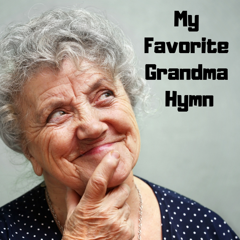 My Favorite Grandma Hymn.jpg