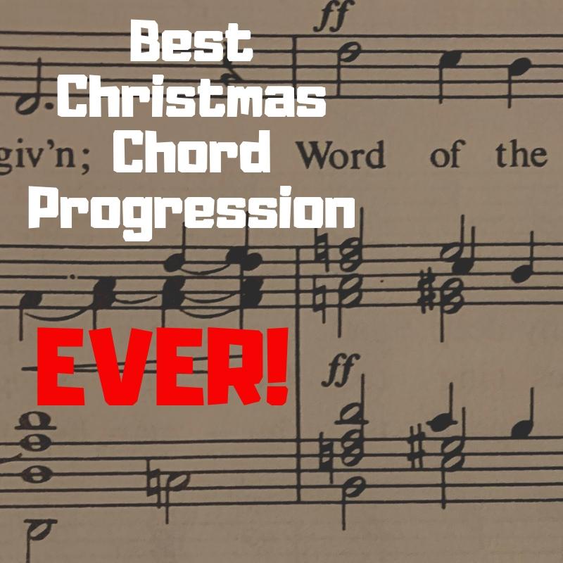 Best Christmas Chord Progression EVER!.jpg