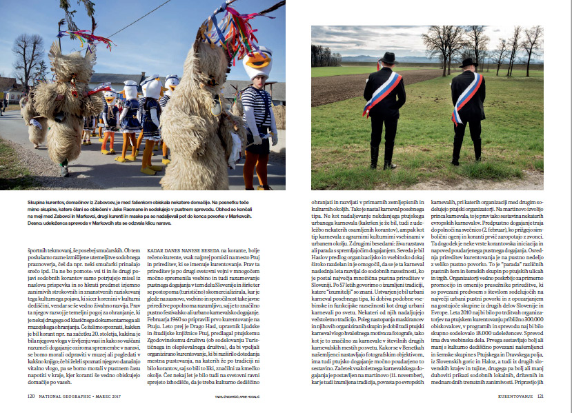 Fasenk - traditional celebration in villages of Markovci and Zabovci. Koranti dance, run, jump and visit homesteads where they're served food and drinks (alcoholic, of course!). [right image by Arne Hodalic]