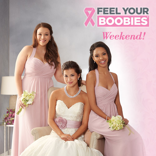 Check out any Alfred Angelo Bridal store for Feel Your Boobies Weekend 10/23-25.