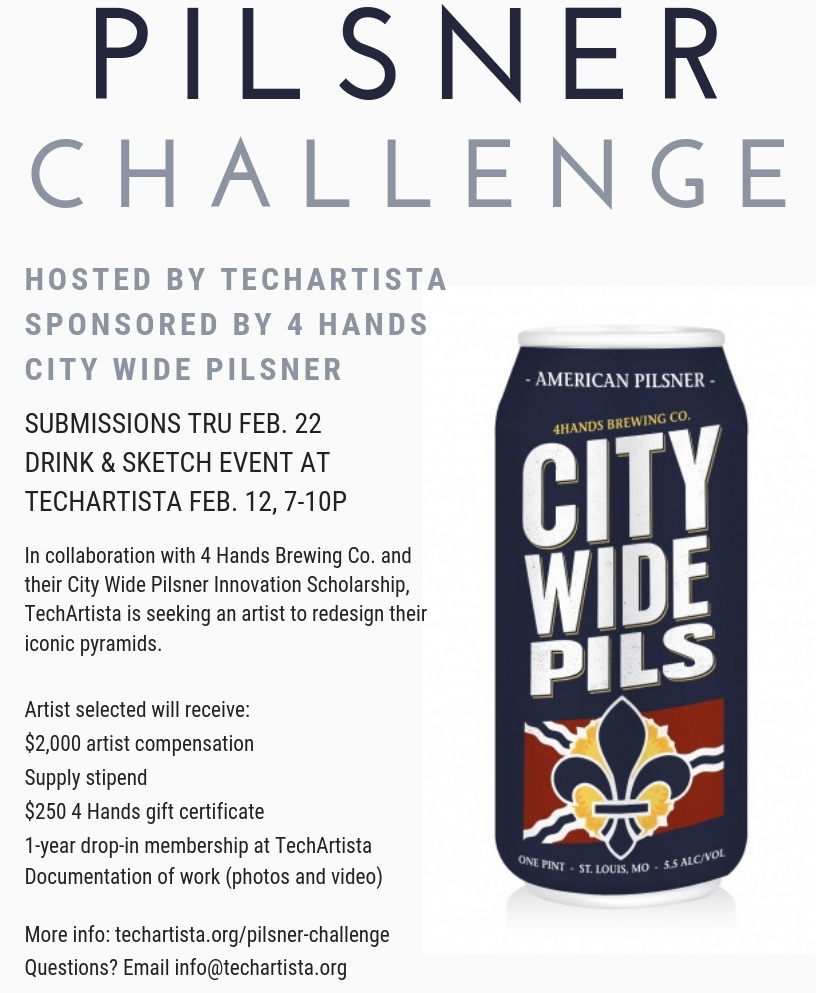 TechArtista will celebrate their 5 year anniversary May of 2019. Since the beginning, the iconic pyramids in the heart of the building have been a visual attraction for members and the community. In collaboration with 4 Hands Brewing Co. and their City Wide Pilsner Innovation Scholarship, TechArtista is seeking an artist to redesign the pyramids. Artists who'd like to be considered for this project can submit their sketch and plan for the pyramids online. TechArtista and 4 Hands will select a winner and they will be announced. The selected artist will receive cash compensation, supplies will be covered, $250 4 Hands gift certificate and 1-year drop-in membership to TechArtista. The redesigned pyramids will be revealed at TechArtista's 5 Year Anniversary Party on May 3.   Important Dates:   Submission Dates: thru February 22   4 Hands Drink and Sketch Night : February 12, 7-10pm  Winner Announced: March 4  Project Begins: March 11  Project Ends: April 30  Pyramids Revealed: May 3   Find pyramid diagrams    HERE   .    Sound like a project you'd like to take on?    SIGN UP HERE   .