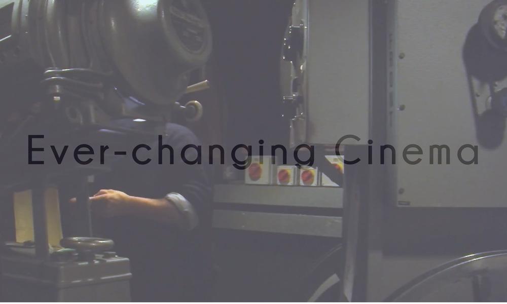 Ever-changing Cinema Documentary