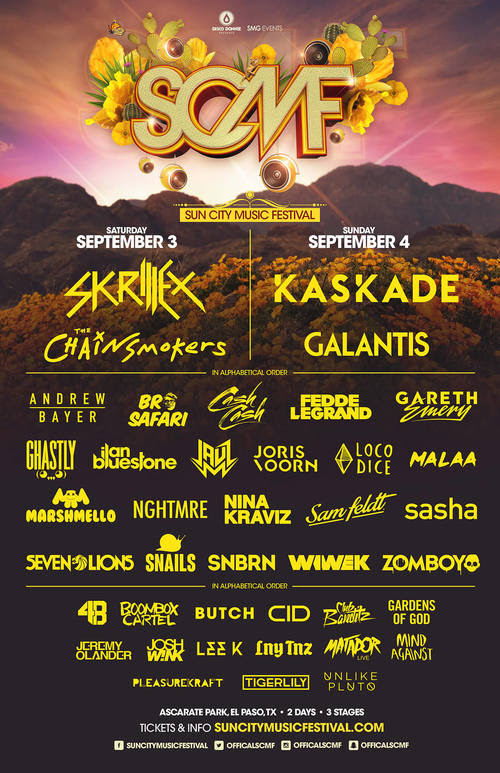 We're excited to reunite with our tribe of desert dwellers this  Labor Day  weekend at  Sun City Music Festiva l in  El Paso, Texas ! Countdown the summer season with us on the winding Road to SCMF,  September 3-4th , at  Ascarate Park  where we'll enjoy closing sets from headliners  Skrillex, Kaskade, The Chainsmokers, and Galantis   each night on the main stage. Lock-in your trip to the border,   buy   SCMF passes, or split the cost into a few low monthly installments with   Affirm  , and get ready to dance your heart out under the desert sky!     It's now with great pride that we present to you the complete lineup of the sixth annual SCMF. Take a look at the sweltering talent dripping off this year's roster of carefully curated artists - In true SCMF fashion, the Disco Donnie Presents and SMG Events lineup features some of the most well-known and cutting edge artists making waves today. Sun City features a diverse array of styles and genres, from the most seasoned veterans to the fastest rising stars, and mainstays of the underground.      Disco Donnie Presents and SMG Events have proven time and again that El Paso knows how to party and while the road to SCMF may be long, the destination is priceless. Join us to kick up some dust with the liveliest crowd in the country over two days and three stages!       Tickets available here  :  http://suncitymusicfestival.com/            Follow:      Facebook:  https://www.facebook.com/suncitymusicfestival      Twitter:  https://twitter.com/OfficialSCMF      Instagram:  https://instagram.com/officialscmf