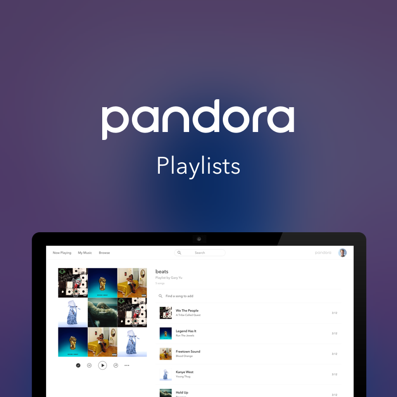Pandora | Playlists | Web     Playlist creation and management in Web.