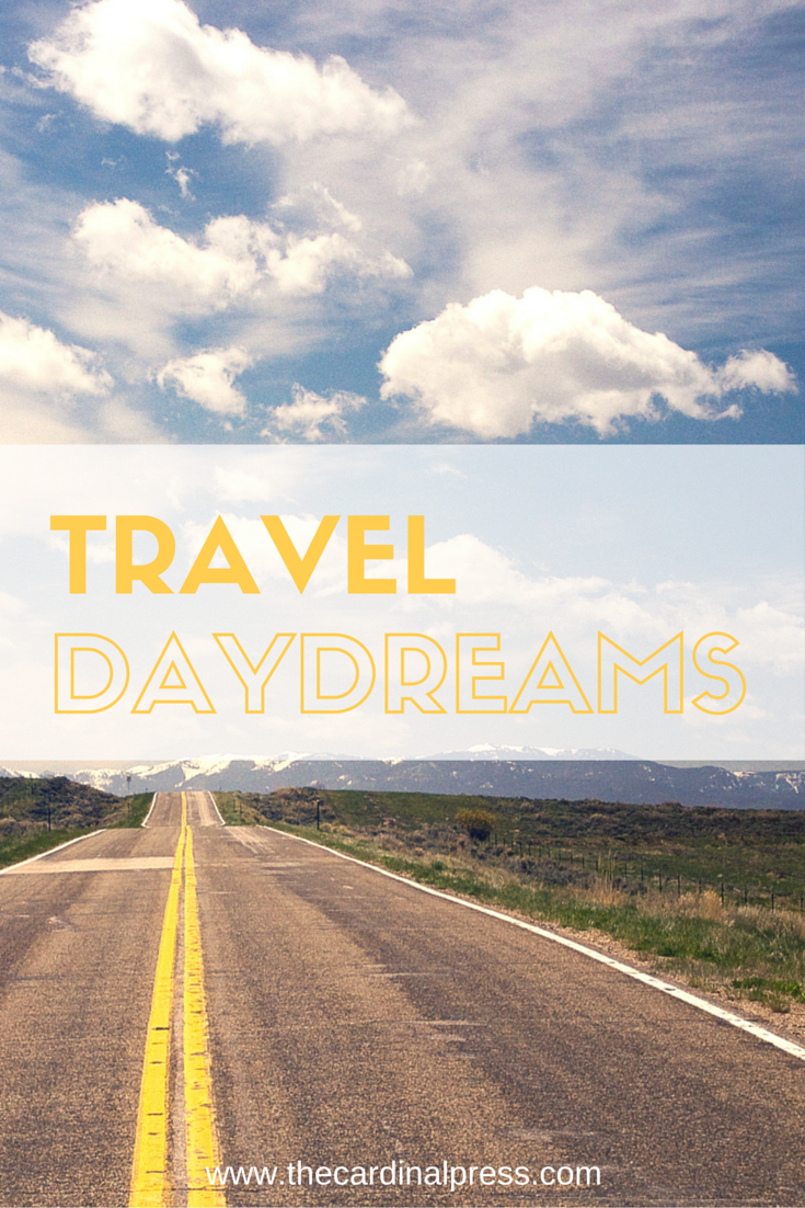 travel daydreams
