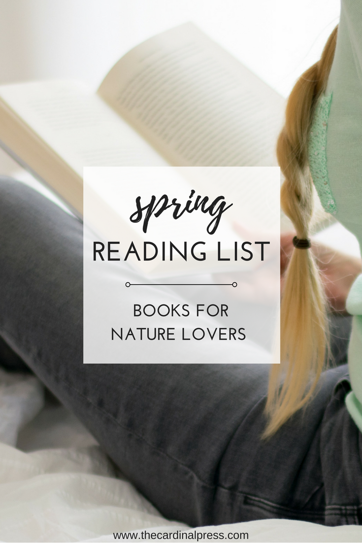 spring reading list: books for nature lovers