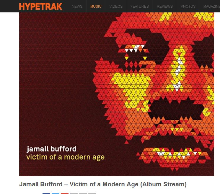"Hypetrak Features Jamall Bufford's ""Victim of A Modern Age"" Album Stream"