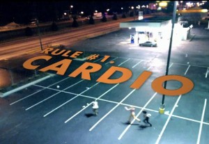 First rule of zombieland: Cardio!