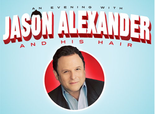 Jason Alexander - An Evening with Jason Alexander and His Hair featured the Emmy Award winner of Seinfeld fame at Harrah's Casino and Resort on the Las Vegas Strip. UD Factory produced this one-man stand-up and musical show, bringing audiences an up-close experience that any Jason Alexander fan would enjoy.