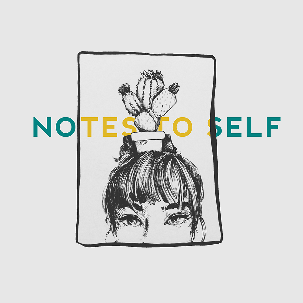 Notes To Self    Pen, digital post-process    7 in x 7 in