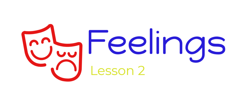 Lesson 2 - Feelings