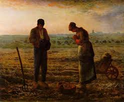 I love  The Angleus - bless French painter French painter  Jean-François Millet , for capturing those gentle creatures who knew, at end of day, to whom they owed their allegiance This painting illuminates the world and me within it, tied to the hours of sunlight and open sky.