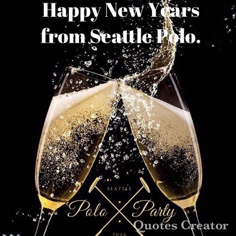 Happy New Year from Seattle Polo & @seattlepoloparty.  See you all in August 2017 for the next Polo Party!  #SeattlePolo #SeattlePoloClub #SeattlePoloParty