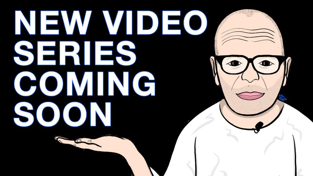 New-Video-Series-Coming-Soon.jpg