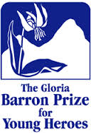 2011 - The Gloria Barron Prize for Young Heroes; donated the entire $2,500 scholarship money to TAFB rather than keeping money.