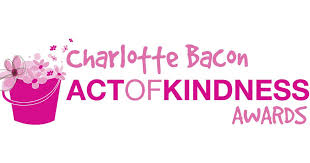 2015 - Charlotte Bacon Act of Kindness Award given by Newtown Kindness. Celebrates the life of Charlotte Bacon and honors youth who Think Kindly and Act Boldly