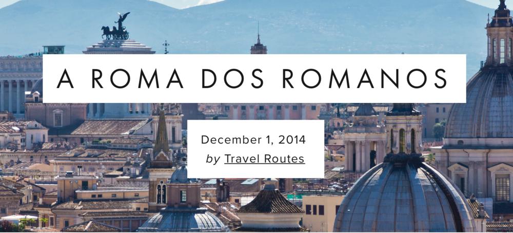 """Todos conhecem a expressão """"em Roma faça como os Romanos""""!Porém, não é raro que uma vez lá, nos esqueçamos de colocá-la em prática...  Leia mais!"""