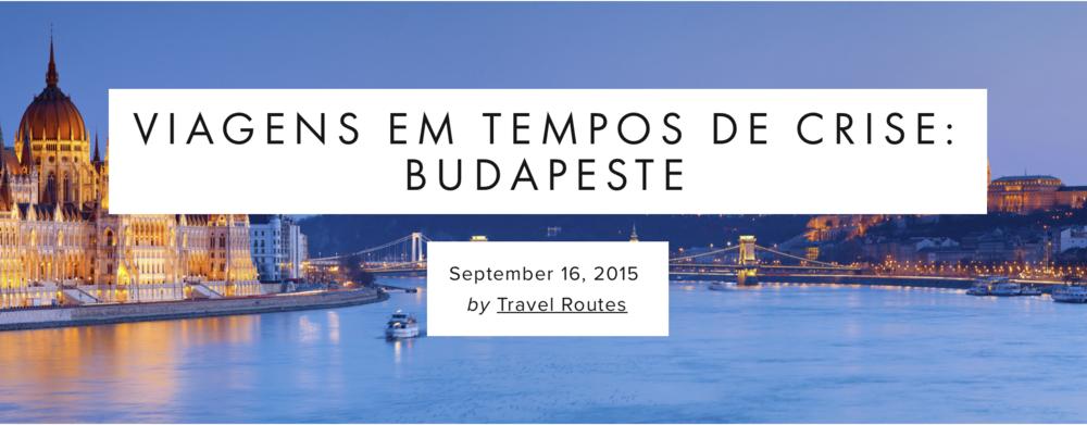 """O primeiro destino de """"Viagens em Tempos de Crise"""" agrada aqueles que querem explorar o """"velho continente"""", fugir das rotas mais abarrotadas de turistas, aproveitar uma cultura única e uma gastronomia ímpar sem gastos excessivos:Budapeste!  Leia mais.."""