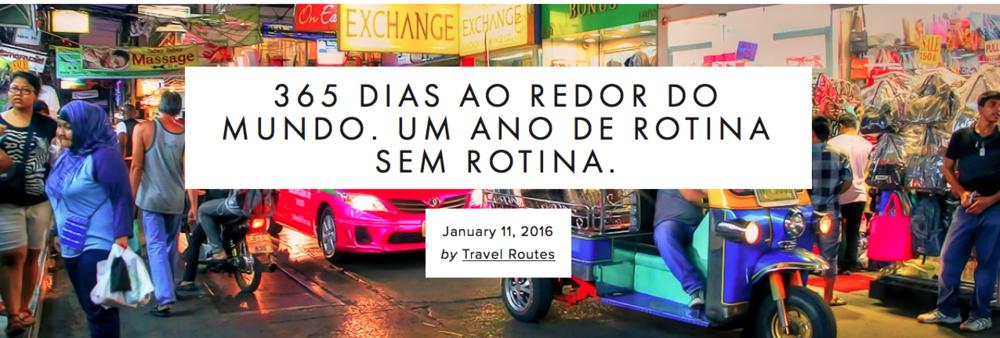 Um ano, cinco continentes e muitas histórias! Conheça o Rotina sem Rotina.  Leia mais...