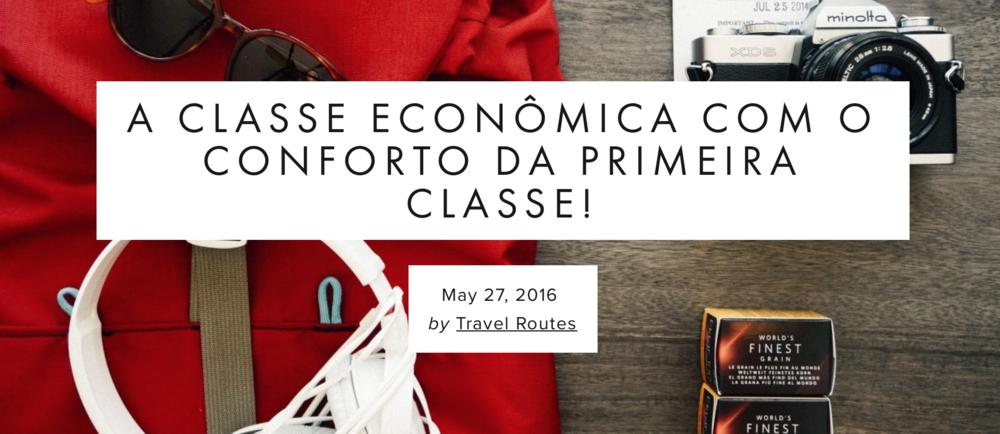 Dicas para viajar de classe econômica com o conforto da primeira classe!