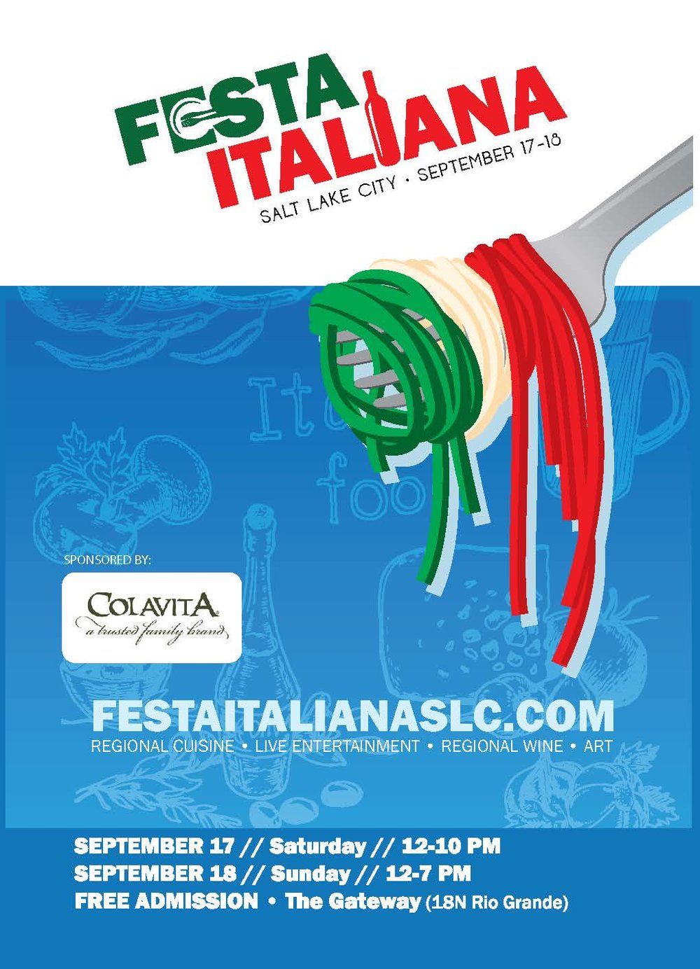 Admission Cost:  FREE  Activities:   Live Italian Entertainment   Authentic Italian Food Booths   Italian Beer and Wine   Arts and Crafts   Historical Displays   Italian Car Show   Spaghetti Eating Contest  And More!
