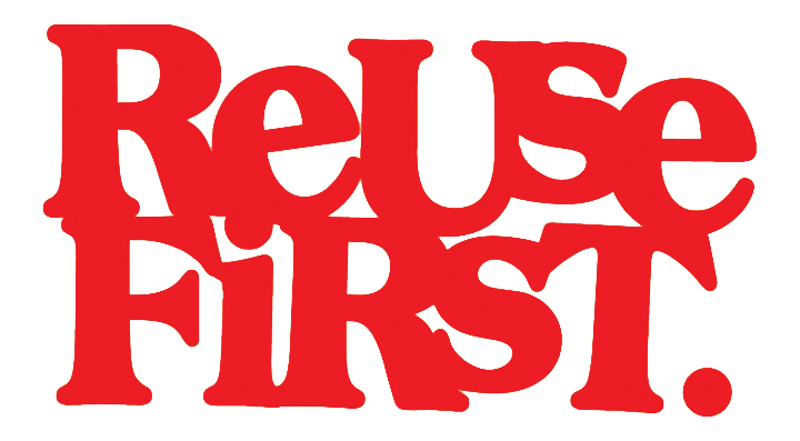 Reuse First