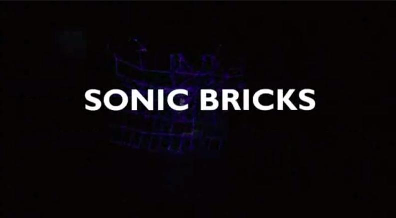 Sonic Bricks