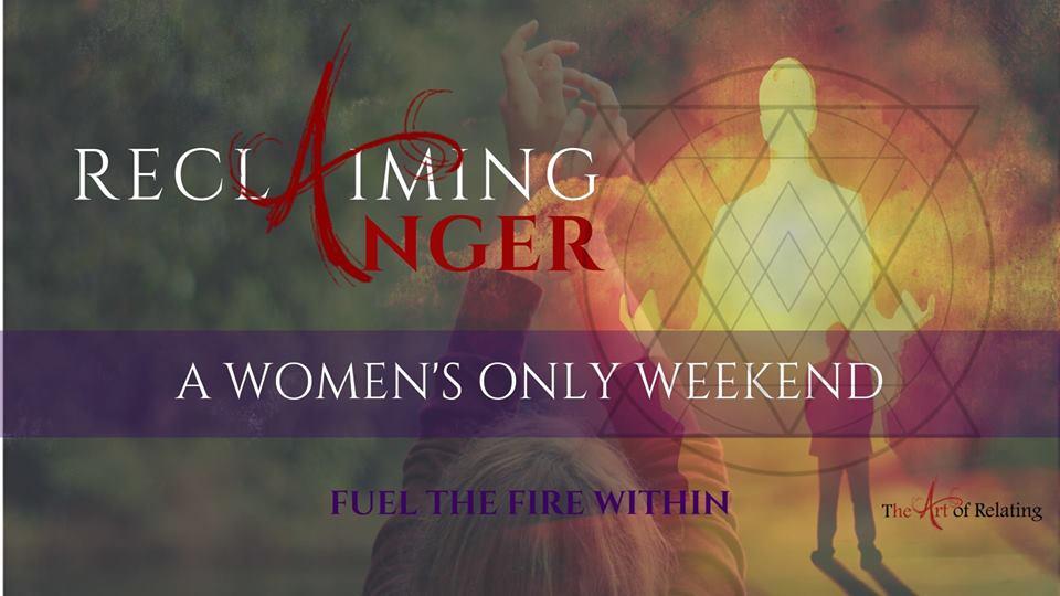 Reclaiming Anger for WOMEN -- Weekend Training #20.jpg