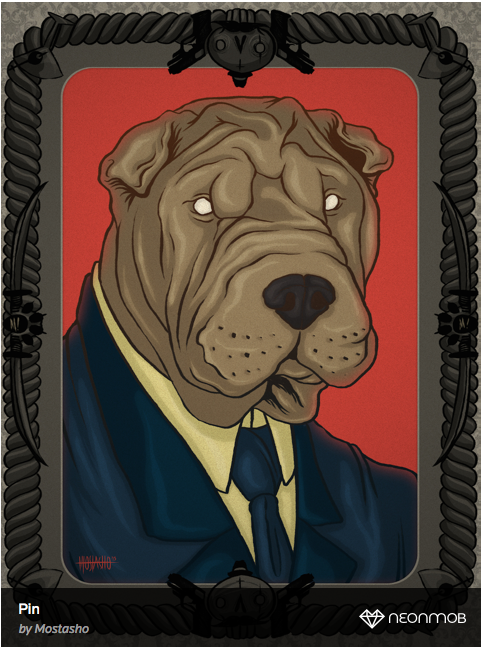 """""""Pin,"""" a print of a strategically named character from the House of Canine."""