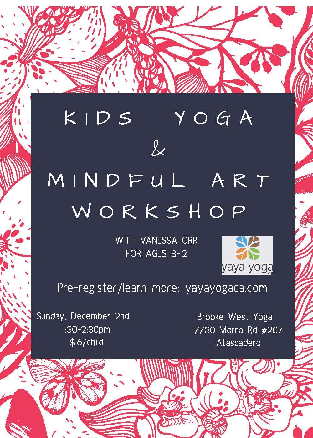 Kids Yoga Mindful Art At Brooke West Yoga Yaya Yoga Ca