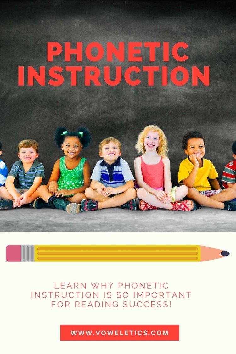 The Importance Of Phonics Instruction Voweletics The New Phonetics