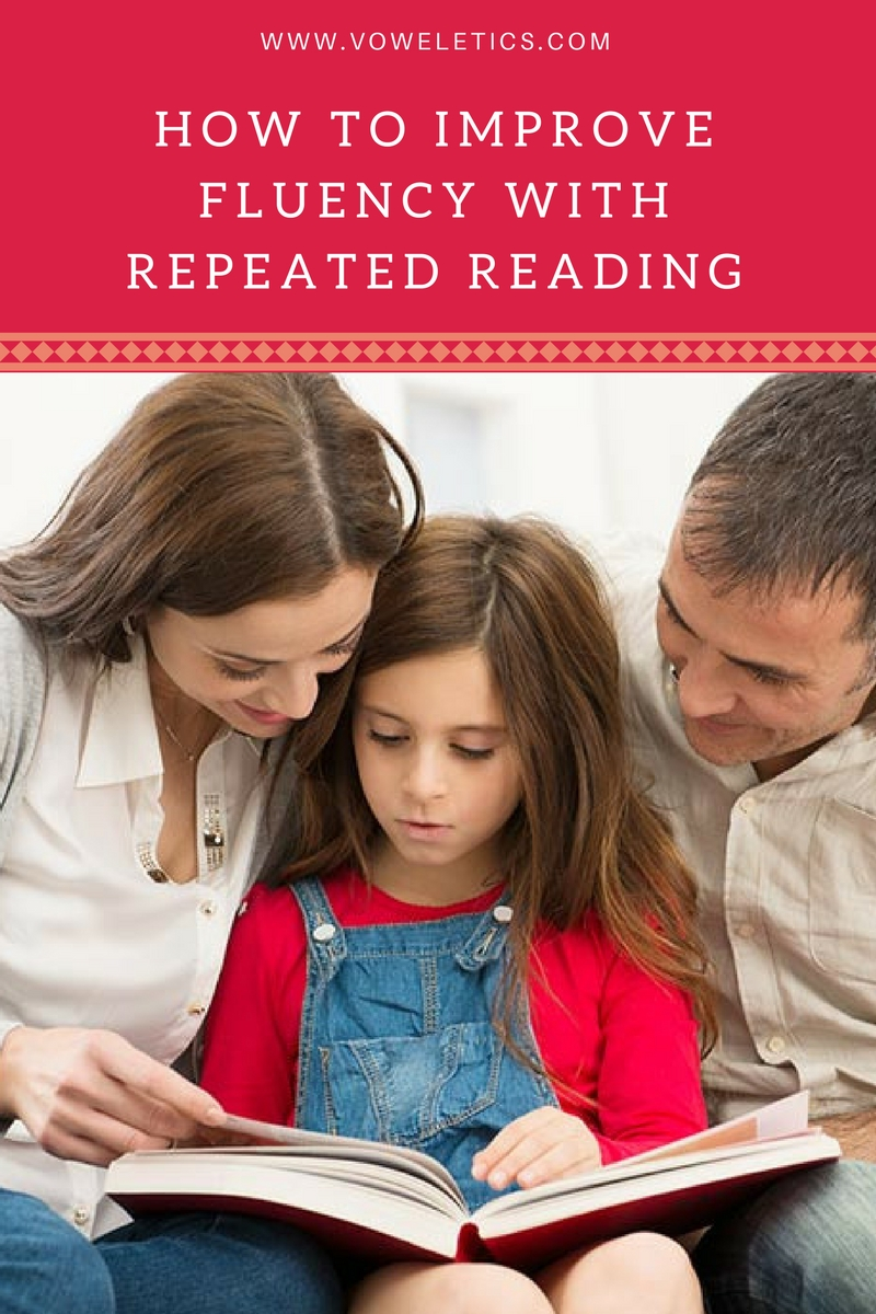 HOW TO IMPROVE FLUENCY WITH REPEATED READING
