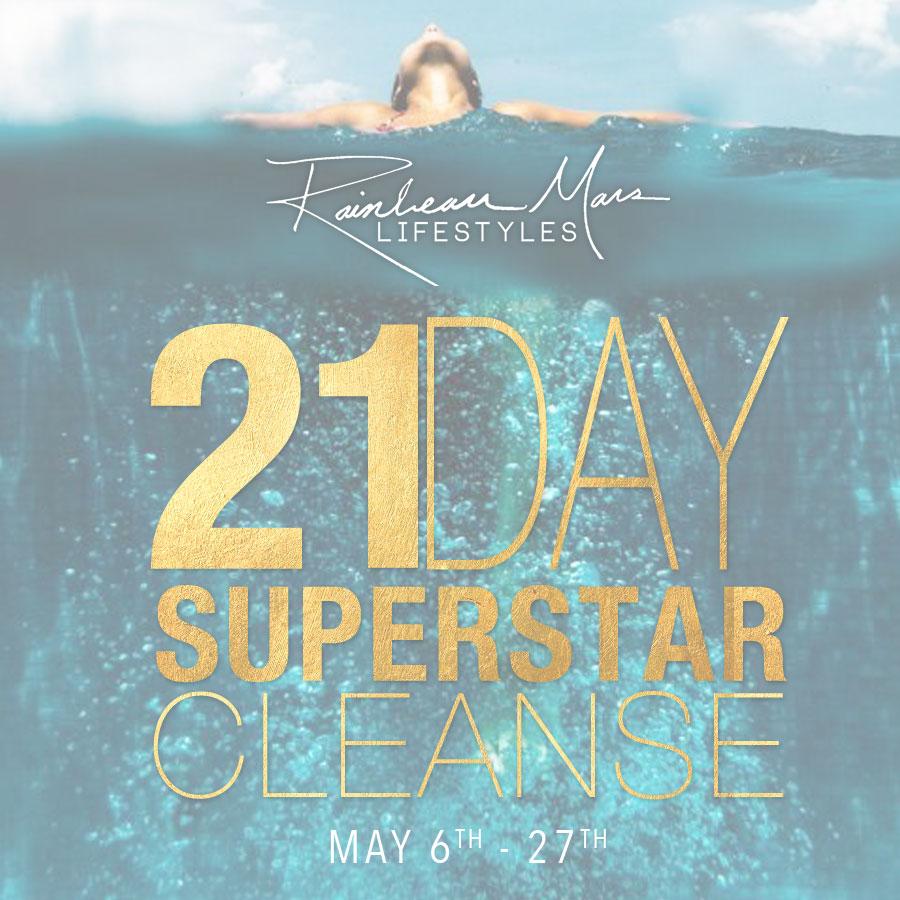 The 21 day superstar cleanse rainbeau mars lifestyles fandeluxe Gallery