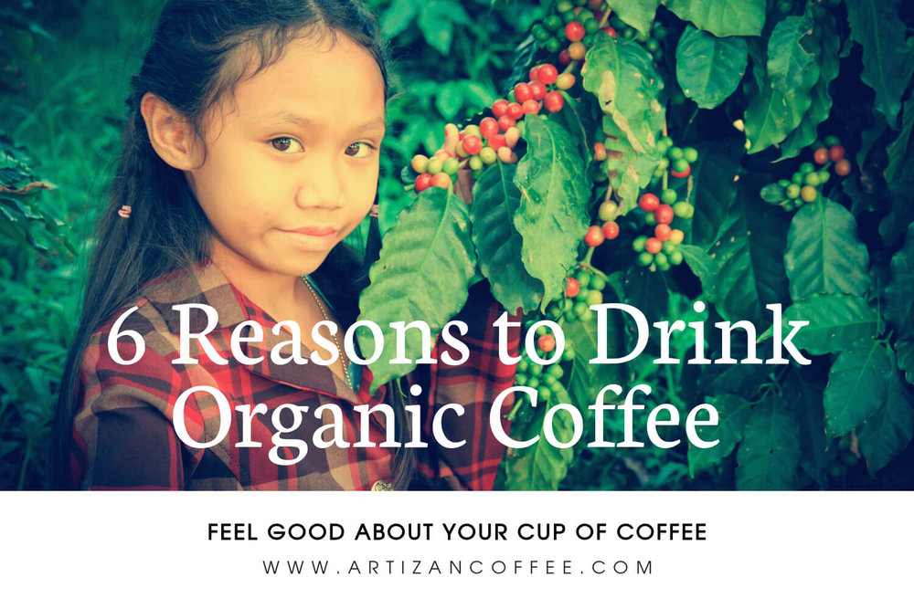 6-reasons-organic-coffee.jpg
