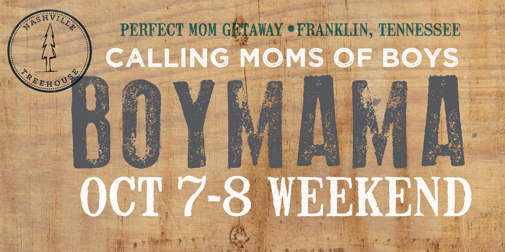 Boymama Weekend