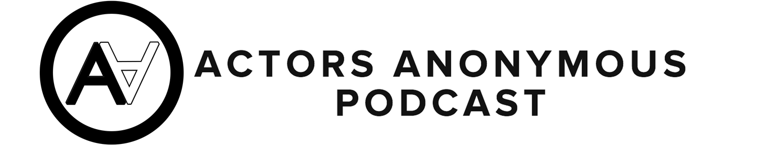 Actors Anonymous Podcast
