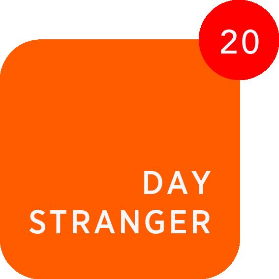 20 Day Stranger