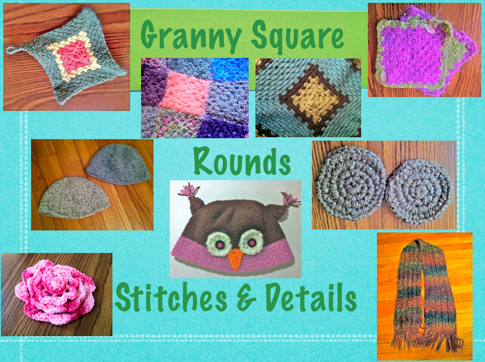 Crochet Lessons - granny, rounds, stitches & detail.jpg